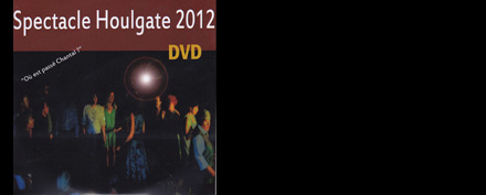DVD Spectacle Houlgate 2012